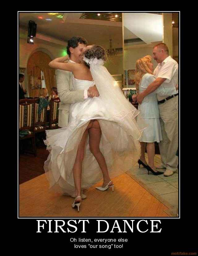 first-dance-september-challenge-wedding-is-it-the-thong-song-demotivational-poster-1253649564